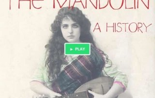 The Mandolin - a history
