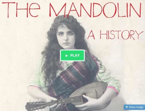 The Mandolin, A History – A Kickstarter project that needs our community support
