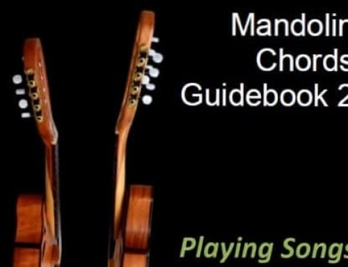 A few details about the 2nd Edition of my book – Mandolin Chords Guidebook Playing Songs